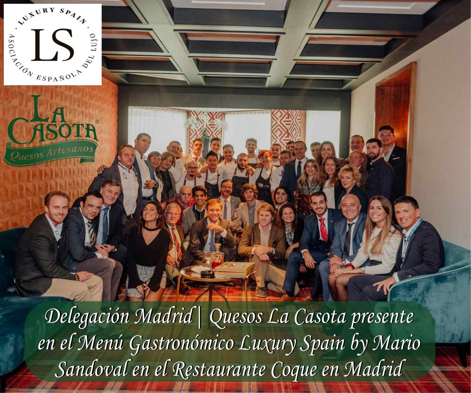 Delegación Madrid | Quesos La Casota dentro del Menú Luxury Spain by Mario Sandoval